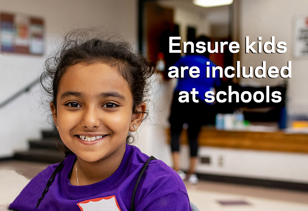 Ensure kids are included at schools